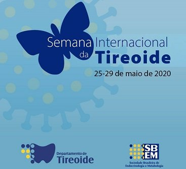 Dia 25 de maio, Dia Internacional da Tireoide